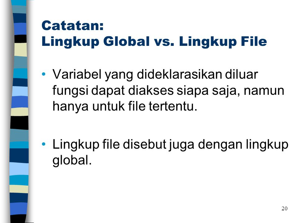 Catatan: Lingkup Global vs. Lingkup File