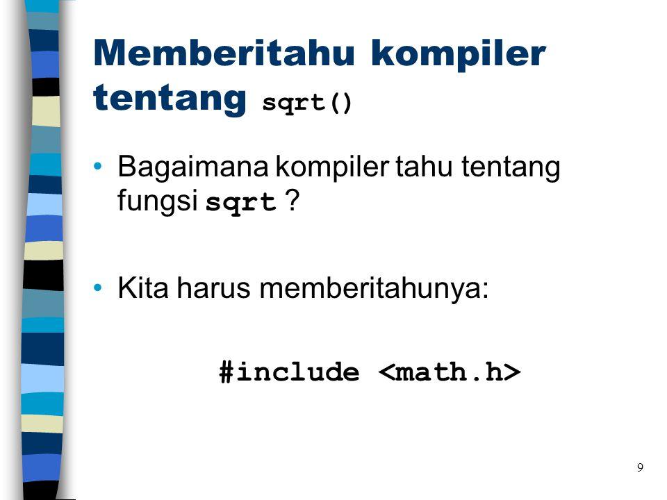 Memberitahu kompiler tentang sqrt()