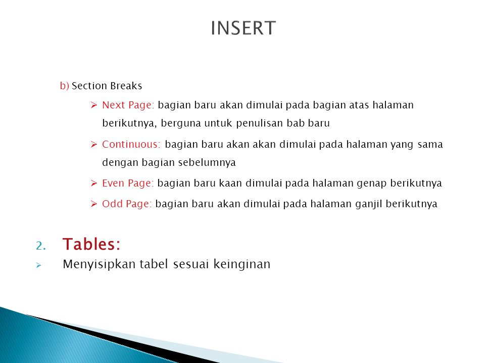 INSERT Tables: Menyisipkan tabel sesuai keinginan Section Breaks