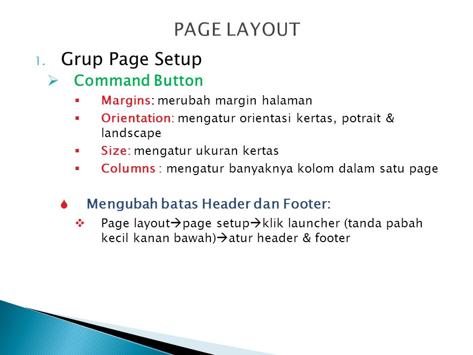 PAGE LAYOUT Grup Page Setup Command Button