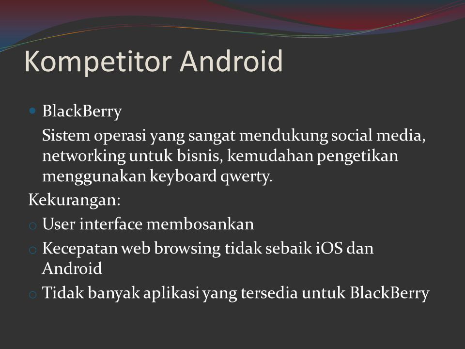 Kompetitor Android BlackBerry