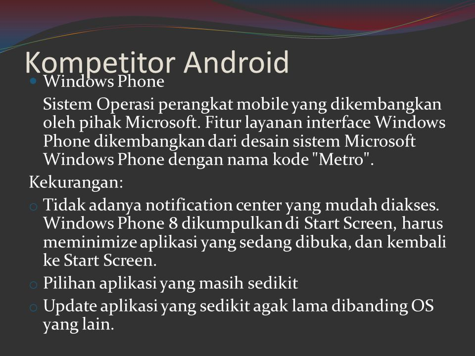Kompetitor Android Windows Phone