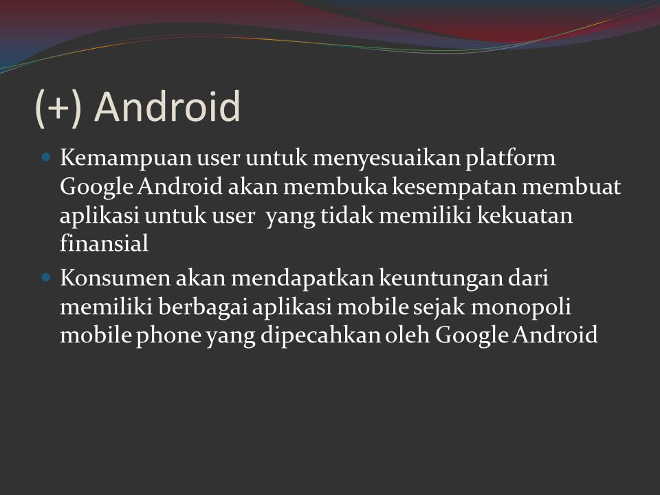 (+) Android