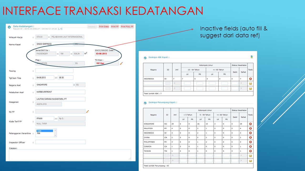 Interface transaksi kedatangan
