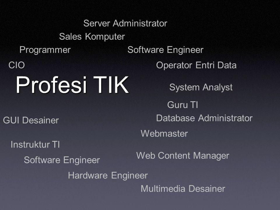 Profesi TIK Server Administrator Sales Komputer Programmer