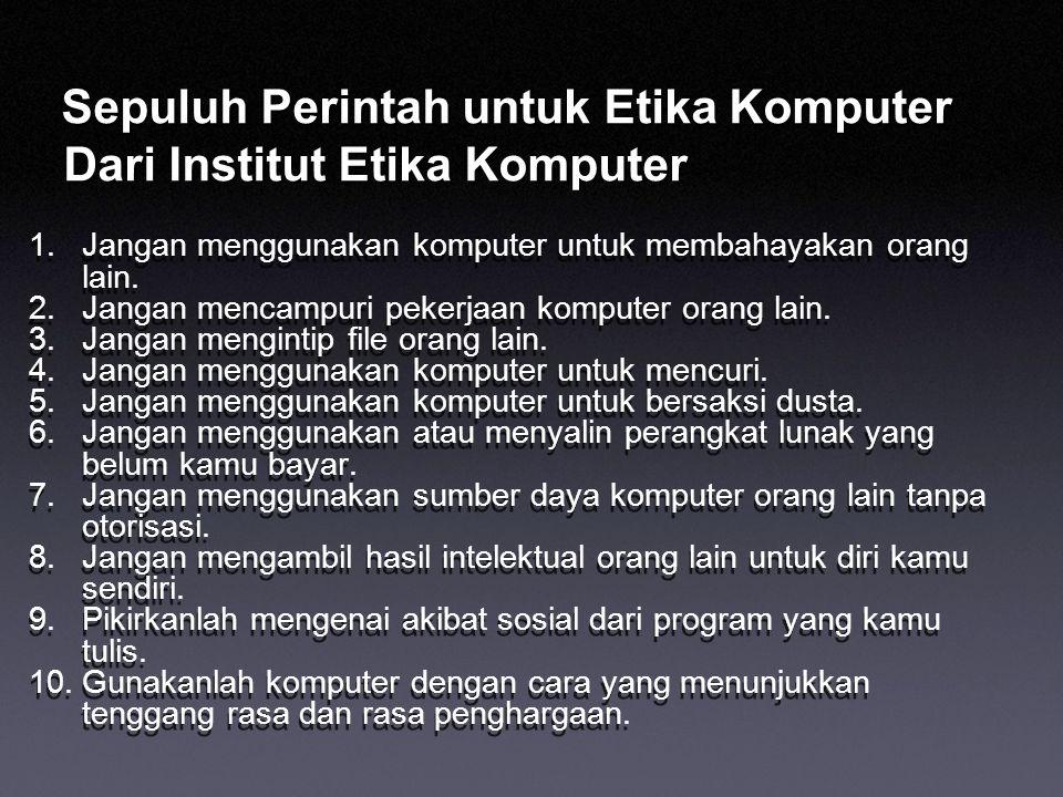 Sepuluh Perintah untuk Etika Komputer Dari Institut Etika Komputer