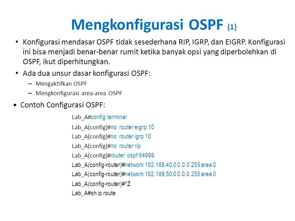 Mengkonfigurasi OSPF (1)