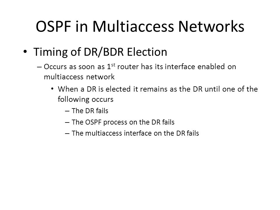 OSPF in Multiaccess Networks