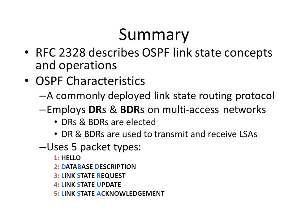 Summary RFC 2328 describes OSPF link state concepts and operations