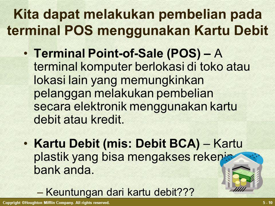 Kita dapat melakukan pembelian pada terminal POS menggunakan Kartu Debit