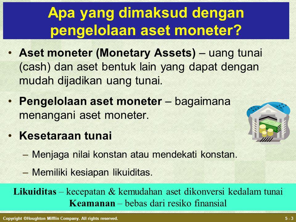 Apa yang dimaksud dengan pengelolaan aset moneter