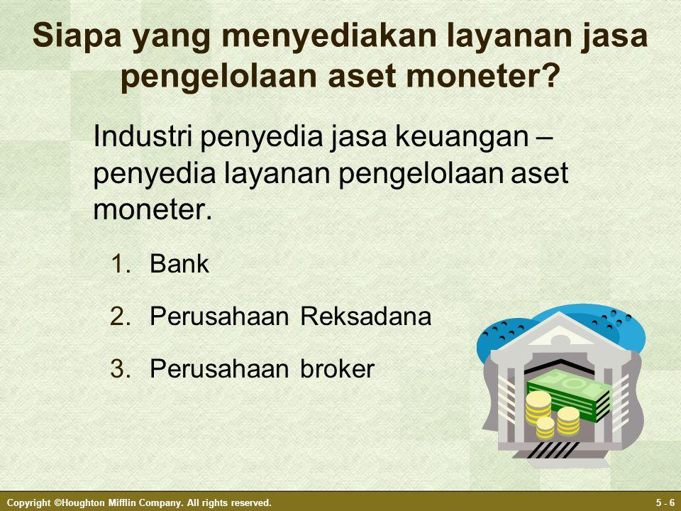 Siapa yang menyediakan layanan jasa pengelolaan aset moneter