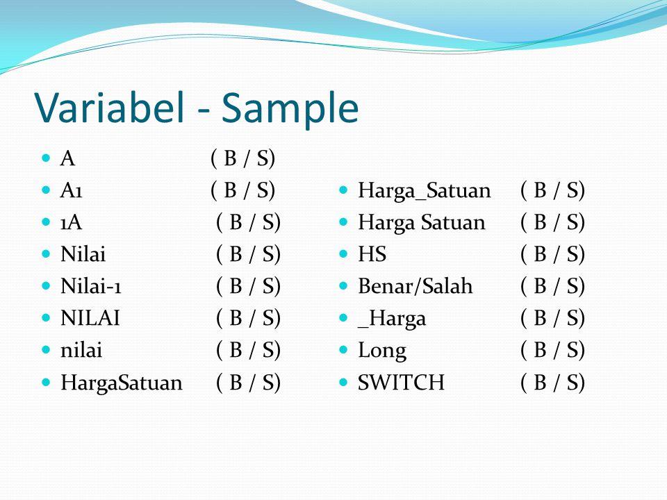Variabel - Sample A ( B / S) A1 ( B / S) Harga_Satuan ( B / S)