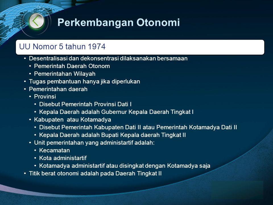 Perkembangan Otonomi www.themegallery.com UU Nomor 5 tahun 1974