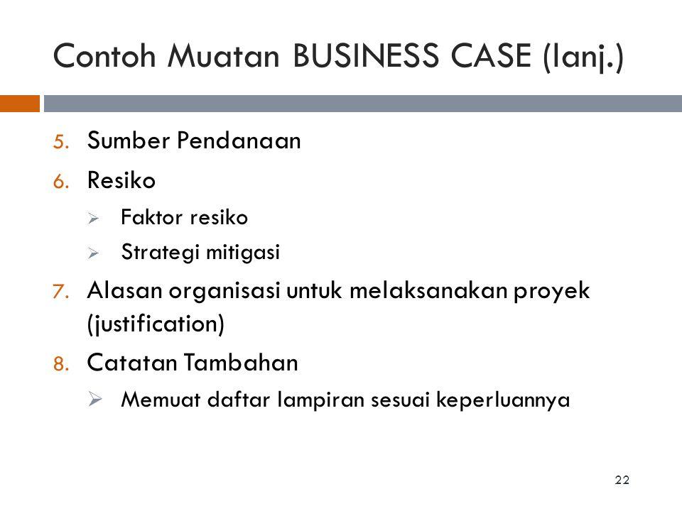 Contoh Muatan BUSINESS CASE (lanj.)