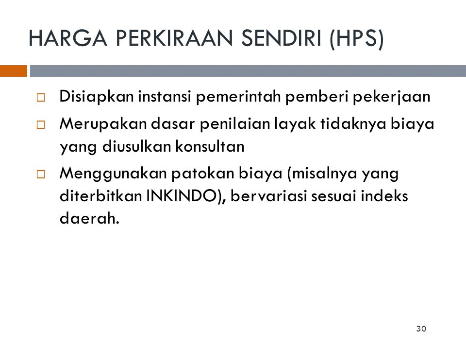 HARGA PERKIRAAN SENDIRI (HPS)
