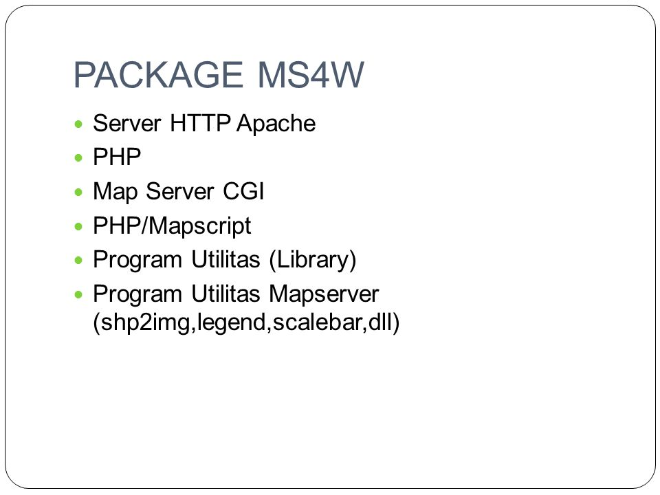 PACKAGE MS4W Server HTTP Apache PHP Map Server CGI PHP/Mapscript