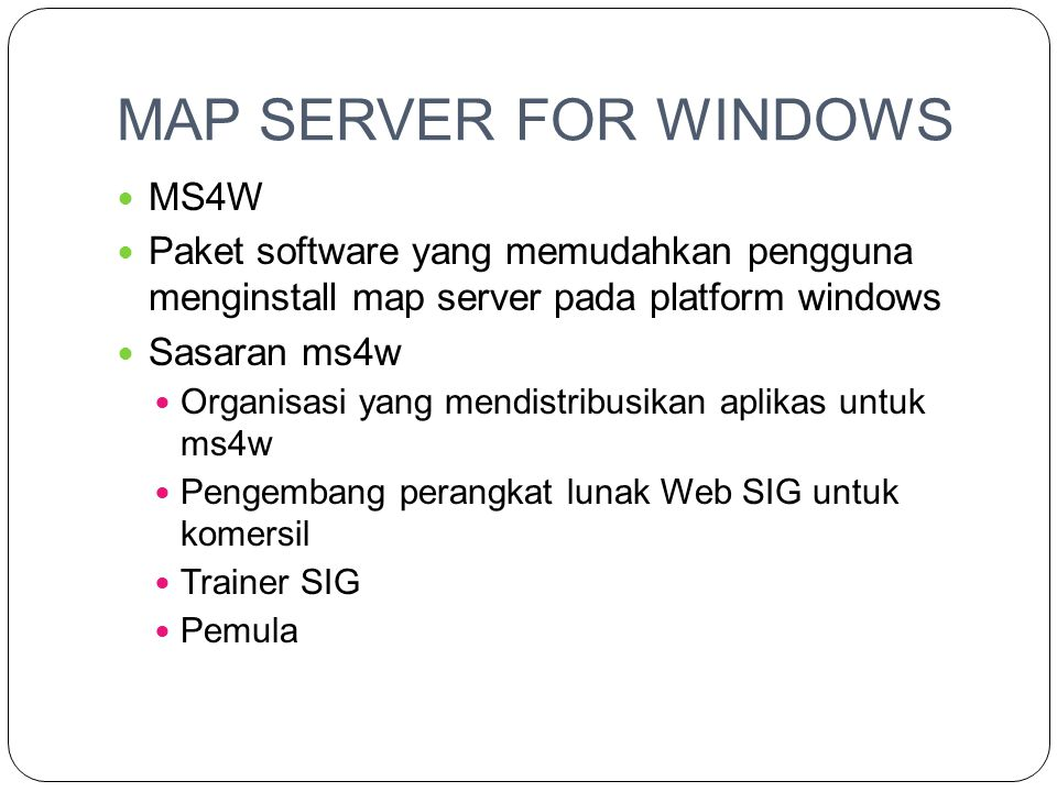MAP SERVER FOR WINDOWS MS4W
