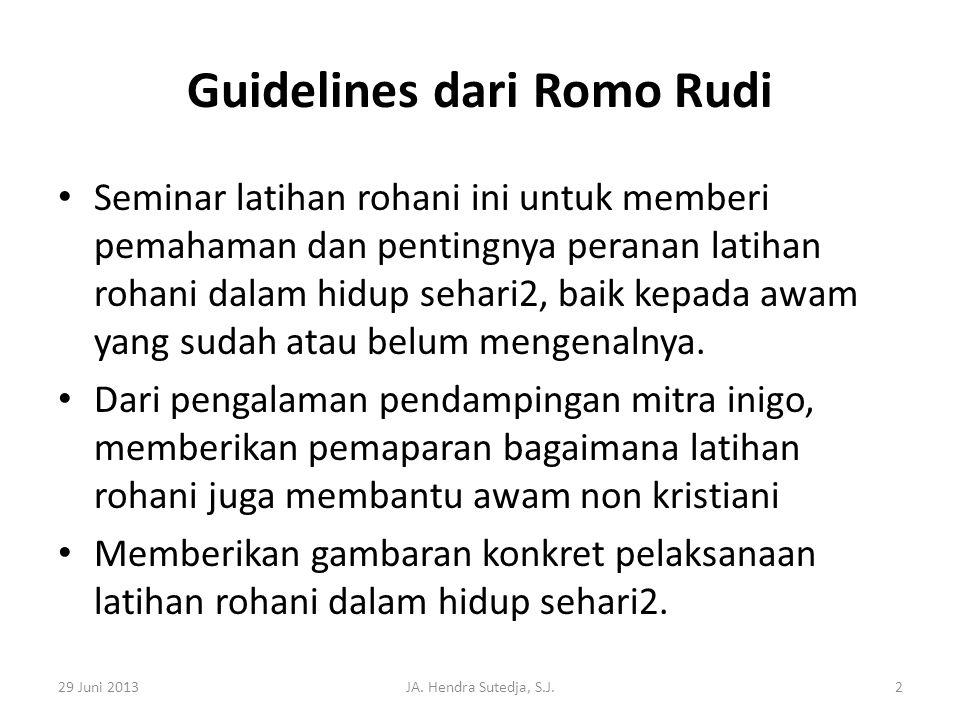 Guidelines dari Romo Rudi