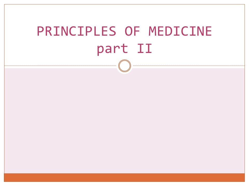 PRINCIPLES OF MEDICINE part II