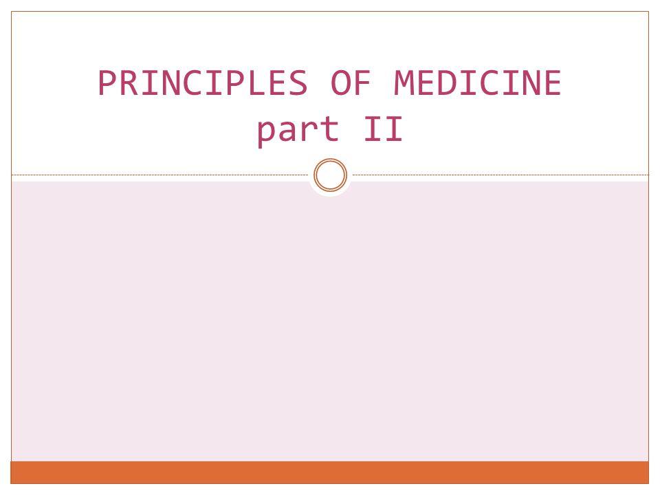 PRINCIPLES OF MEDICINE part II