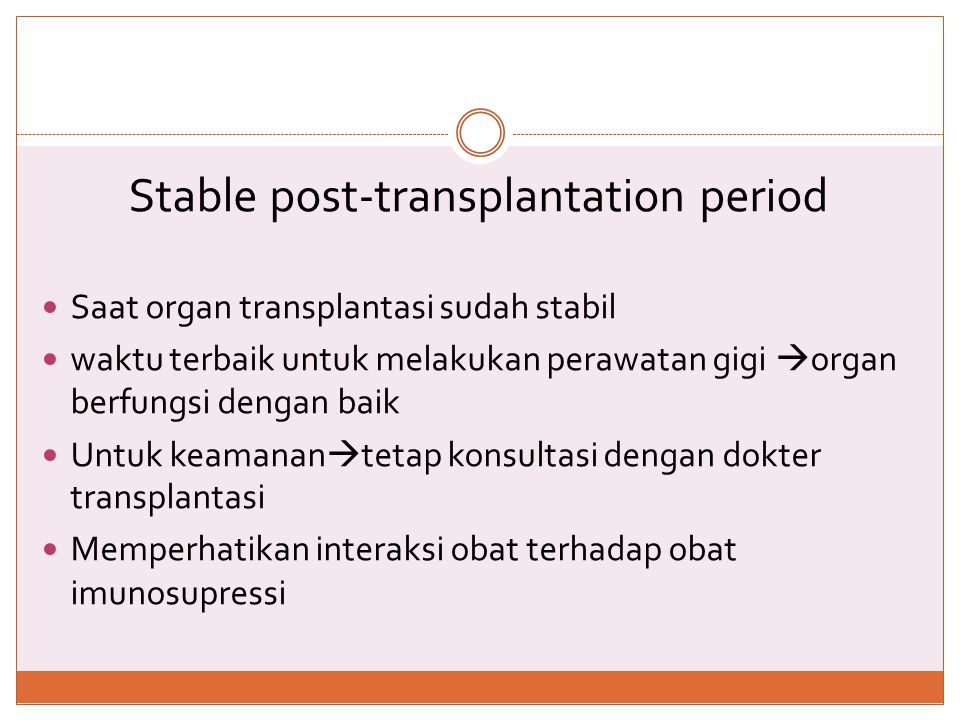 Stable post-transplantation period