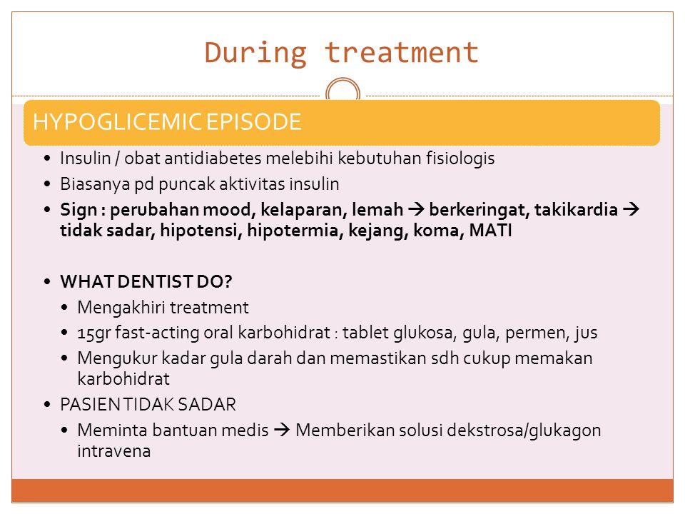 During treatment HYPOGLICEMIC EPISODE