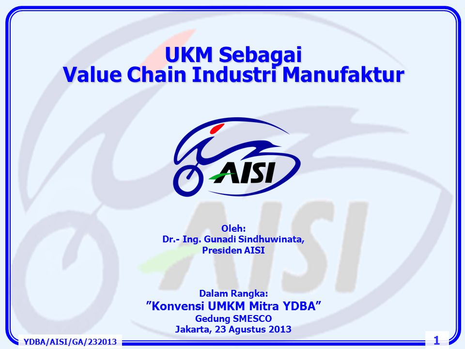 UKM Sebagai Value Chain Industri Manufaktur