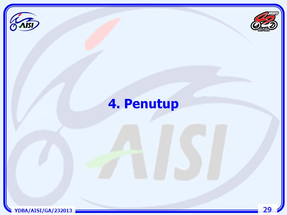 4. Penutup YDBA/AISI/GA/232013
