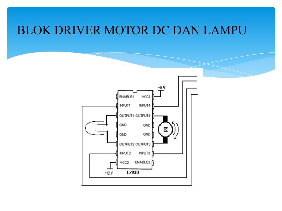 BLOK DRIVER MOTOR DC DAN LAMPU