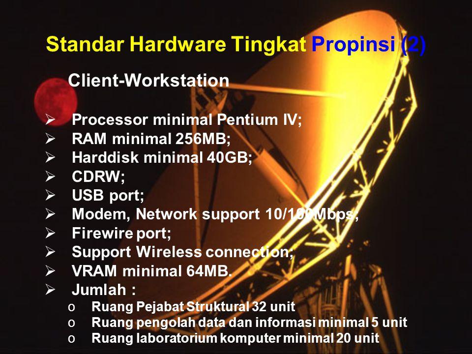 Standar Hardware Tingkat Propinsi (2)
