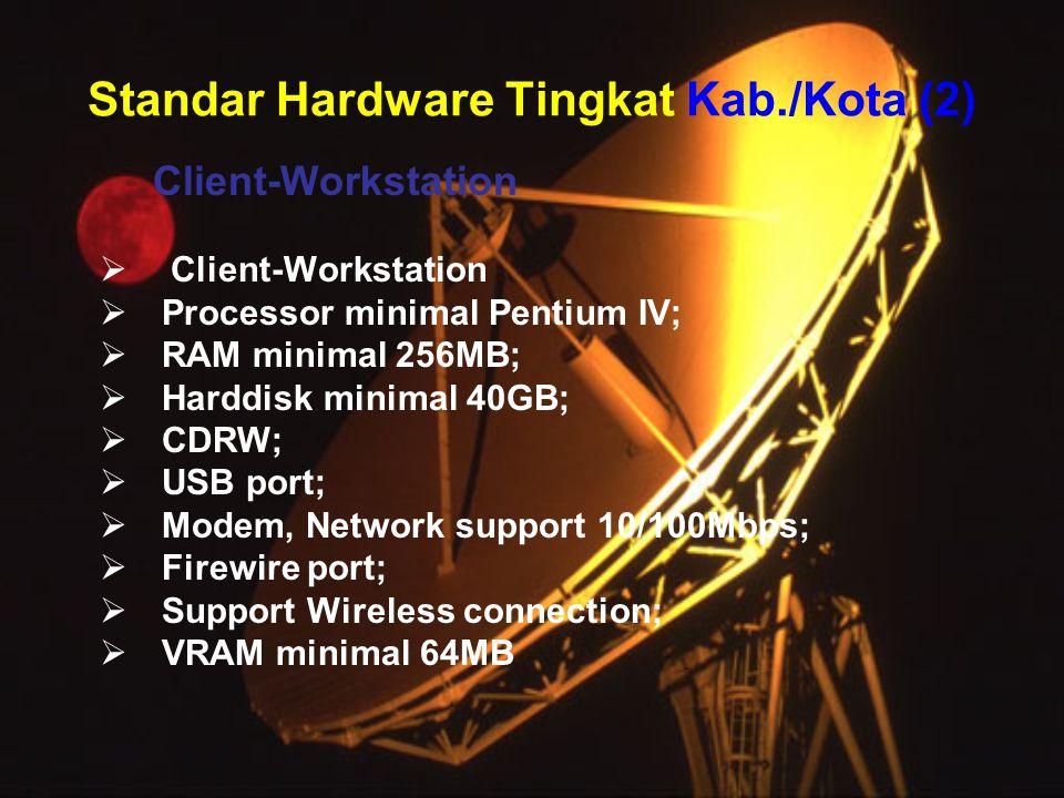 Standar Hardware Tingkat Kab./Kota (2)