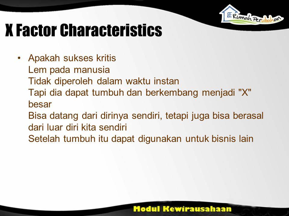 X Factor Characteristics