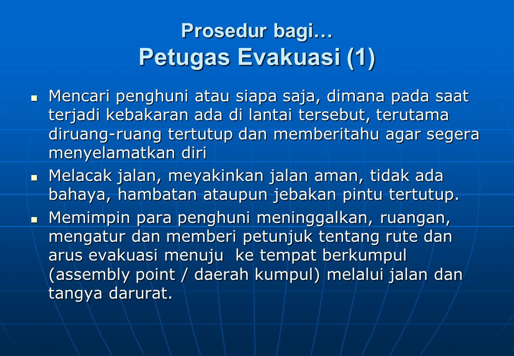 Prosedur bagi… Petugas Evakuasi (1)