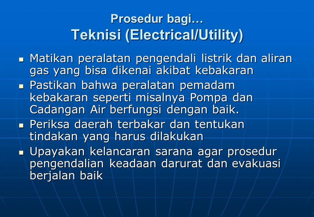 Prosedur bagi… Teknisi (Electrical/Utility)