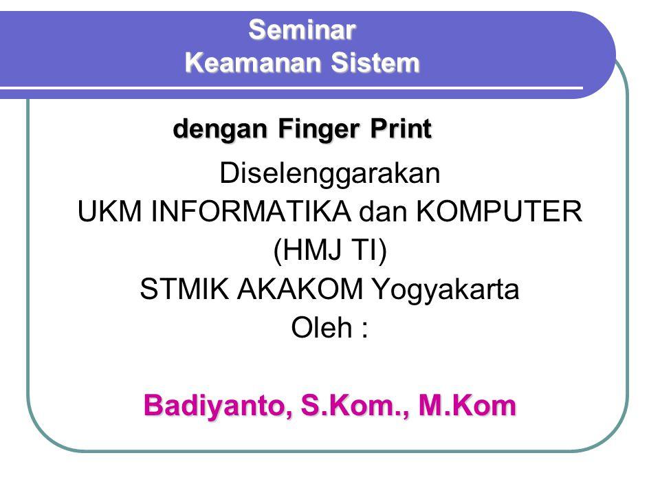 Seminar Keamanan Sistem dengan Finger Print