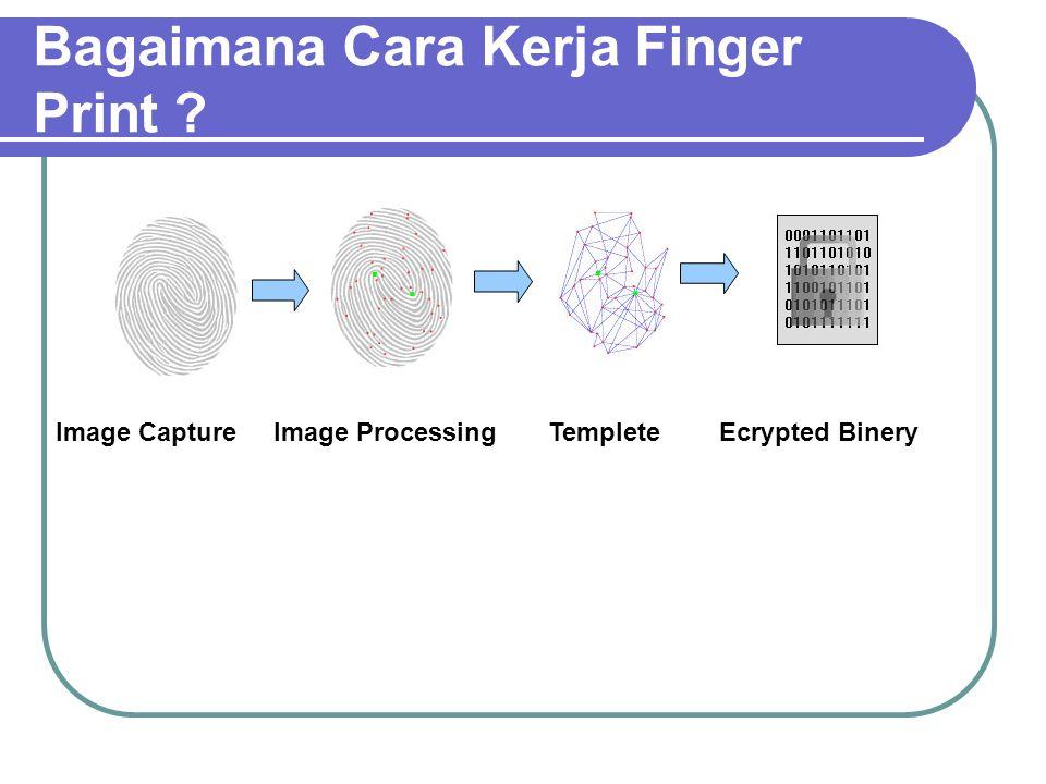 Bagaimana Cara Kerja Finger Print
