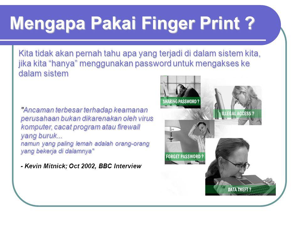 Mengapa Pakai Finger Print