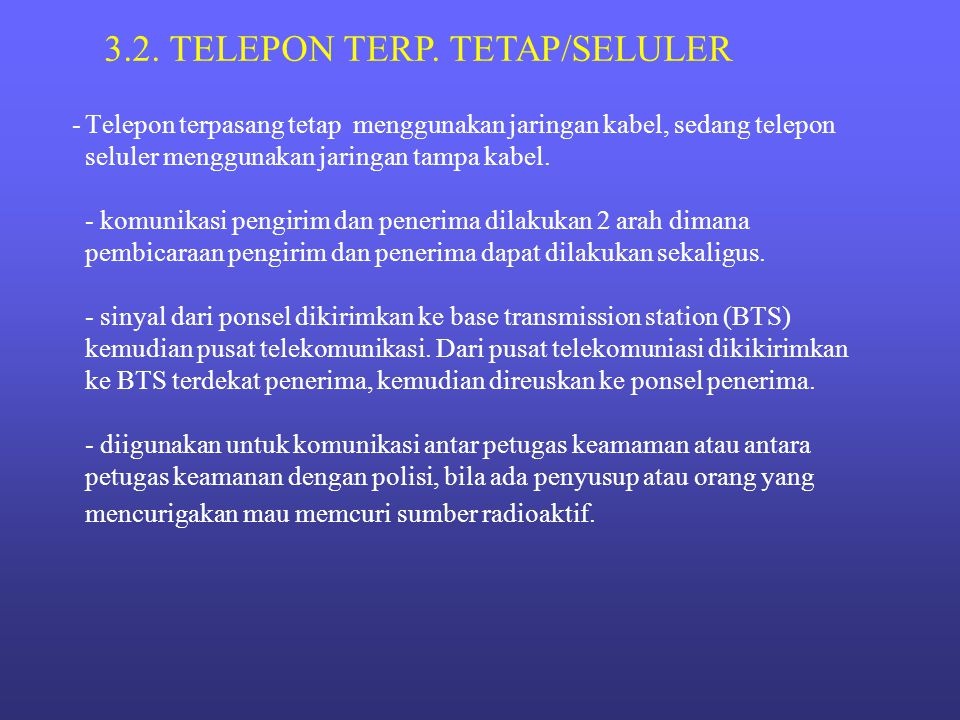 3.2. TELEPON TERP. TETAP/SELULER