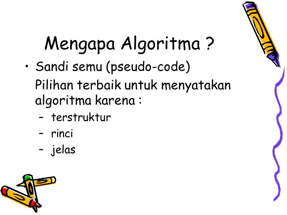 Mengapa Algoritma Sandi semu (pseudo-code)