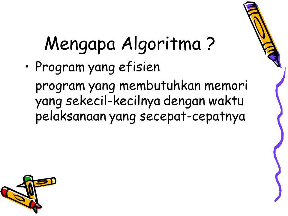 Mengapa Algoritma Program yang efisien