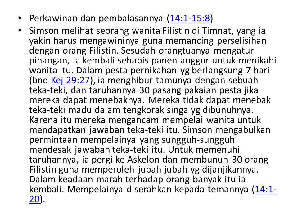 Perkawinan dan pembalasannya (14:1-15:8)