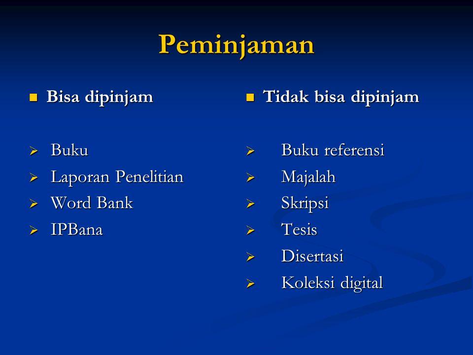 Peminjaman Bisa dipinjam Buku Laporan Penelitian Word Bank IPBana