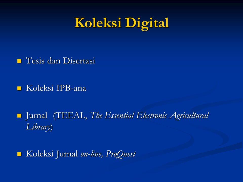 Koleksi Digital Tesis dan Disertasi Koleksi IPB-ana