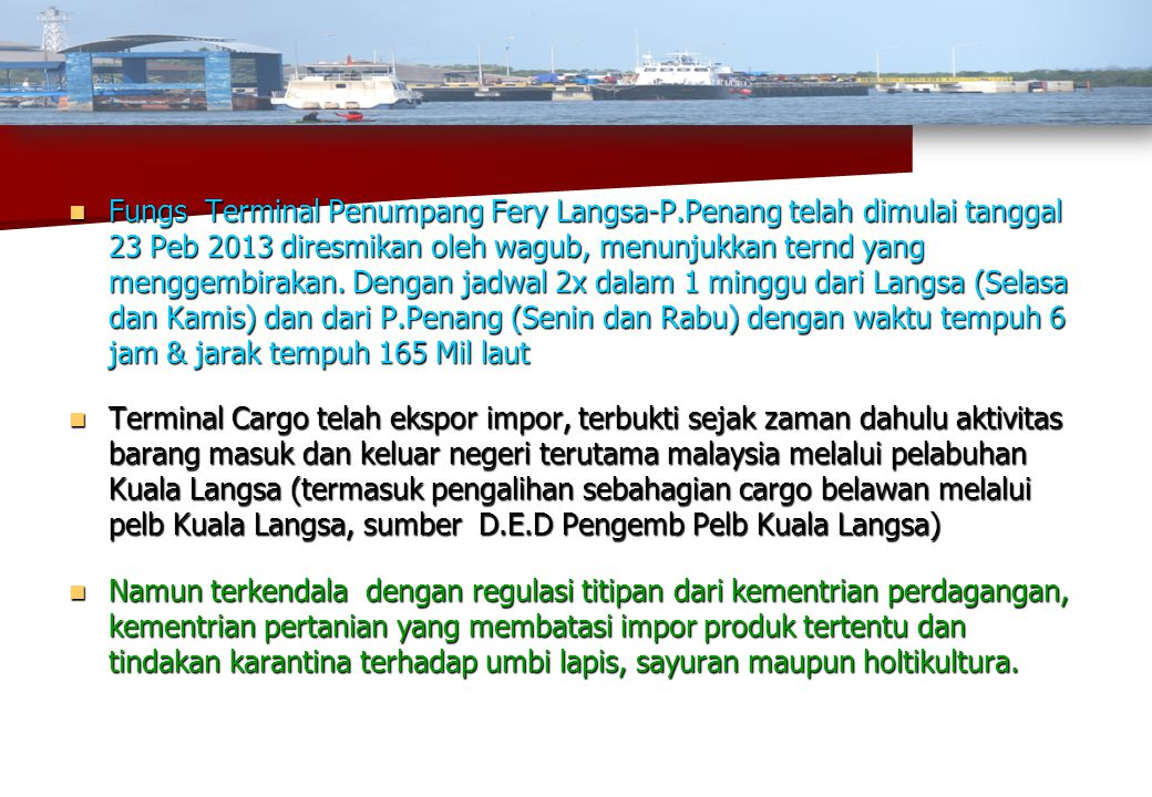 Fungs Terminal Penumpang Fery Langsa-P