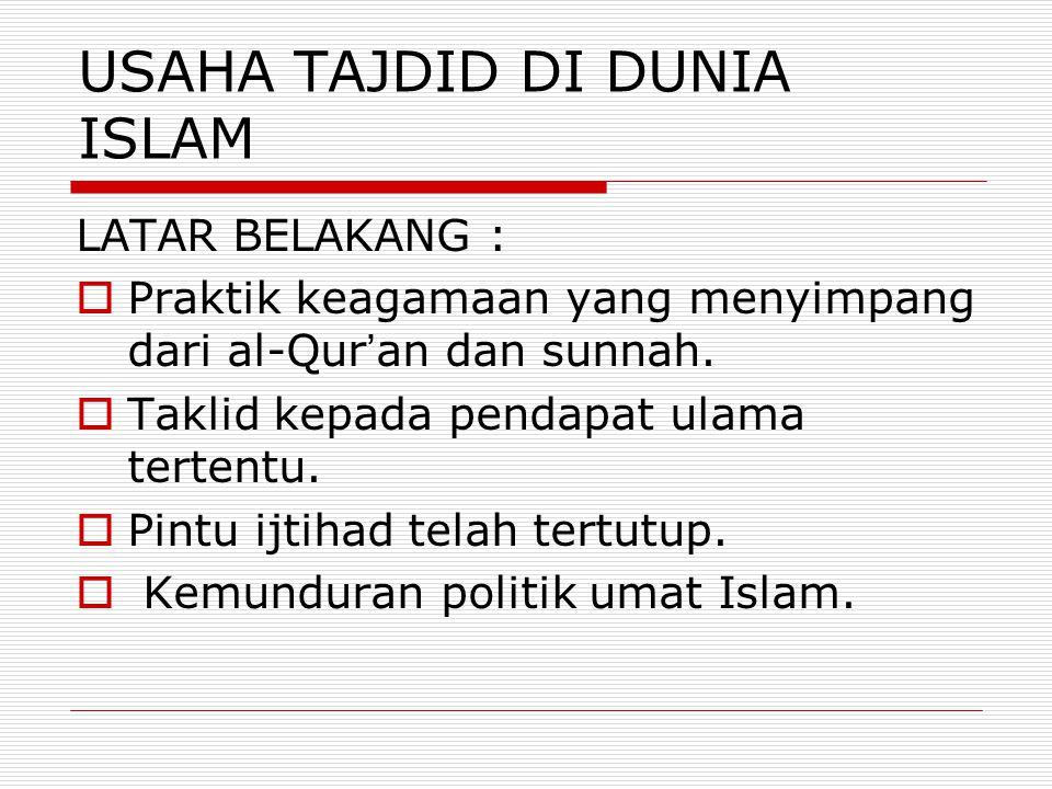 USAHA TAJDID DI DUNIA ISLAM