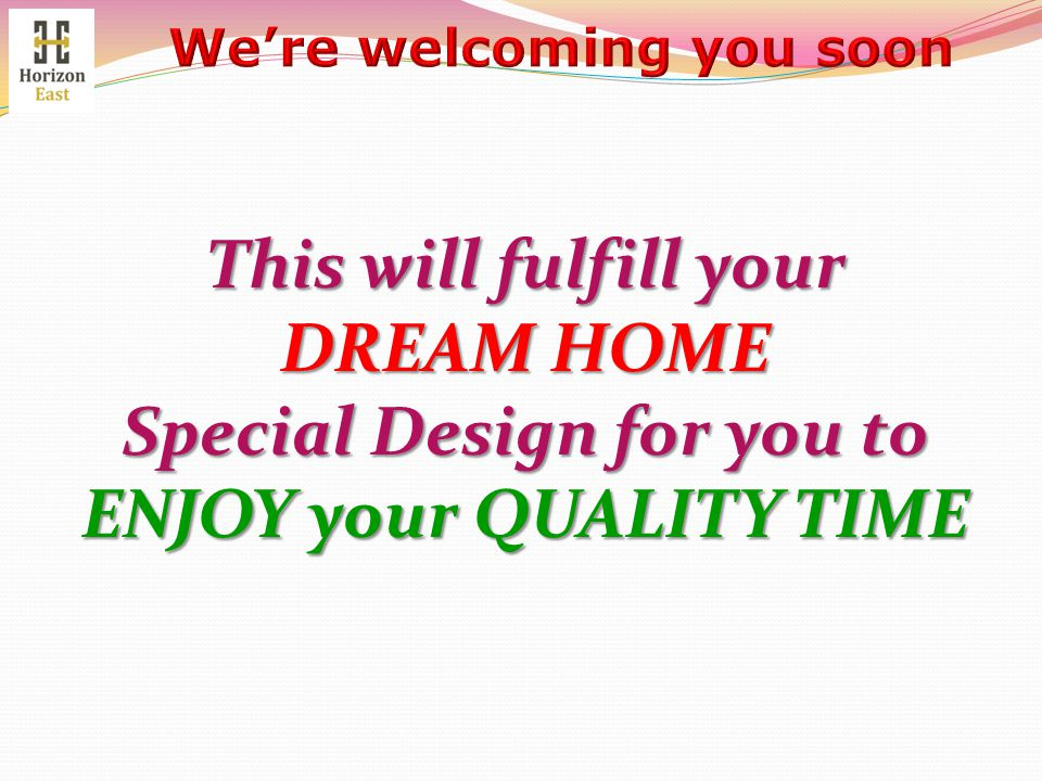 Special Design for you to ENJOY your QUALITY TIME