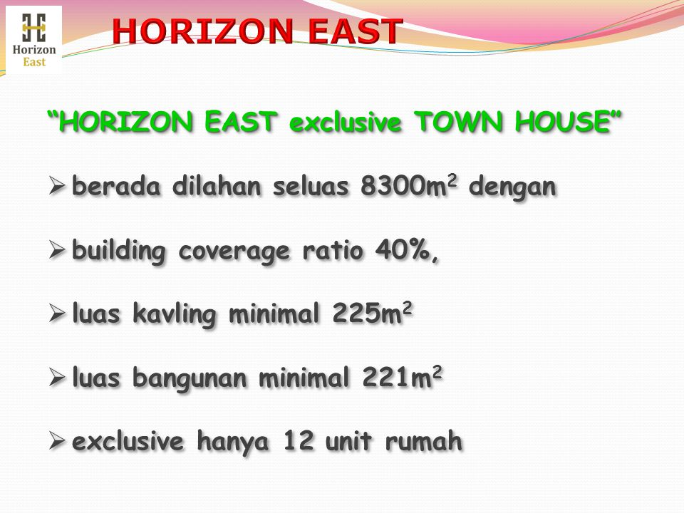 HORIZON EAST HORIZON EAST exclusive TOWN HOUSE