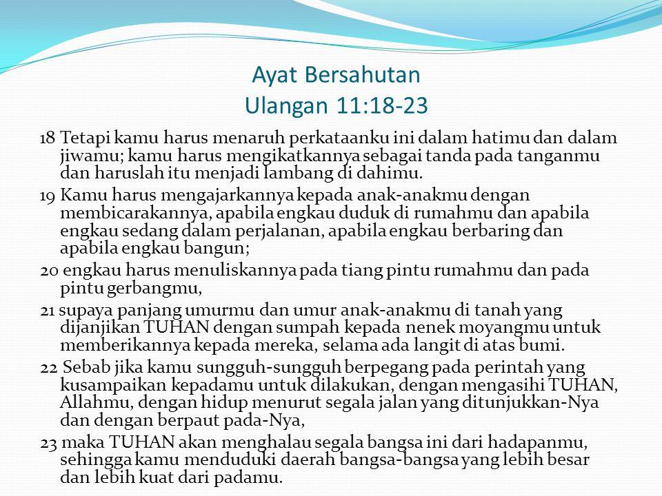 Ayat Bersahutan Ulangan 11:18-23