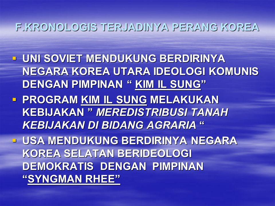 F.KRONOLOGIS TERJADINYA PERANG KOREA